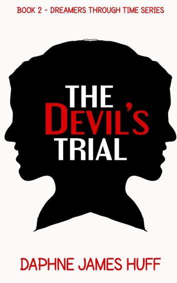 The Devil's Trial ebook by Daphne James Huff