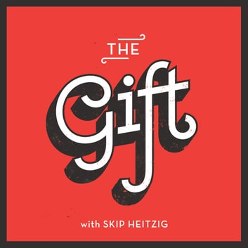Gift, The audiobook by Skip Heitzig