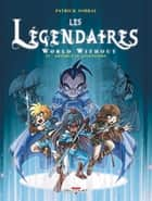 Les Légendaires T19 - World Without : Artémus le Légendaire eBook by Patrick Sobral