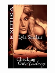 Checking Out Audrey ebook by Lyla Sinclair