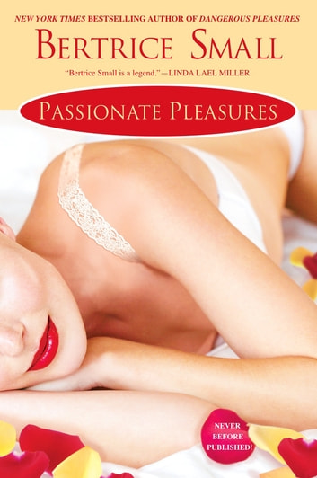 Passionate Pleasures ebook by Bertrice Small