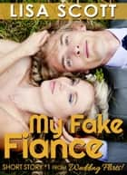 My Fake Fiancé ebook by Lisa Scott