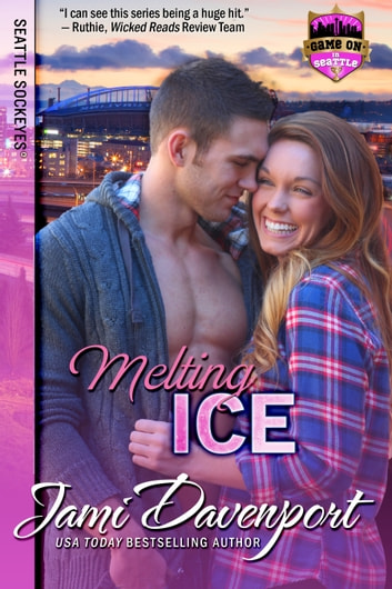 Melting Ice - Game On in Seattle ebook by Jami Davenport