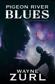Pigeon River Blues ebook by Wayne Zurl