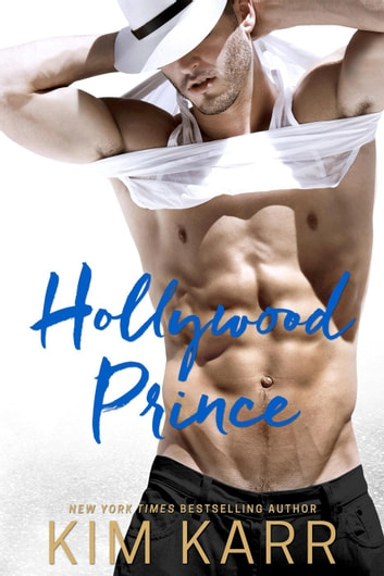 Hollywood Prince ebook by Kim Karr