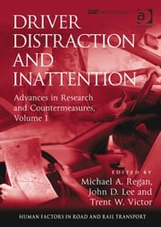 Driver Distraction and Inattention - Advances in Research and Countermeasures, Volume 1 ebook by Dr Lisa Dorn,Assoc Prof Ian Glendon,Professor Gerald Matthews