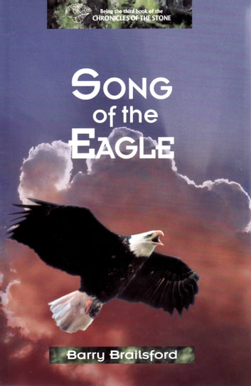 Song of the Eagle ebook by Barry Brailsford