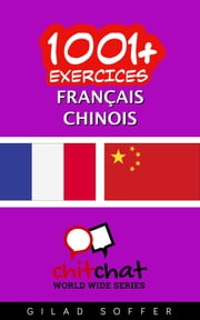 1001+ exercices Français - Chinois ebook by Gilad Soffer