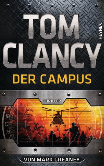 Der Campus - Thriller ebook by Tom Clancy