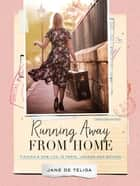 Running Away from Home ebook by Jane de Teliga