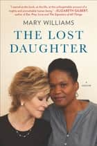 The Lost Daughter ebook by Mary Williams