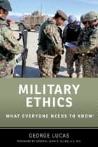 Military Ethics ebook by George Lucas