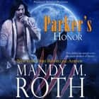 Parker's Honor audiobook by Mandy M. Roth