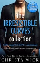 The Irresistible Curves Collection ebook by