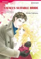 RAFAEL'S SUITABLE BRIDE (Harlequin Comics) - Harlequin Comics ebook by Cathy Williams, Hiroko Fujimaru