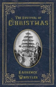 Festival of Christmas ebook by Laurence Whistler
