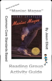 Maniac Magee By Jerry Spinelli Reading Activity Guide ebook by Jason Elliott