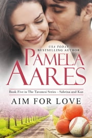 Aim For Love ebook by Pamela Aares