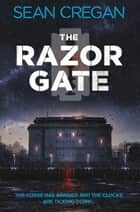 The Razor Gate ebook by Sean Cregan