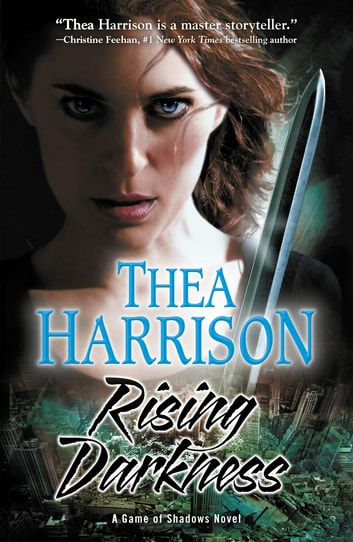 Rising Darkness: A Game Of Shadows Novel ebook by Thea Harrison