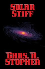 Solar Stiff ebook by Chas. A. Stopher