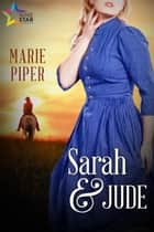 Sarah & Jude ebook by Marie Piper