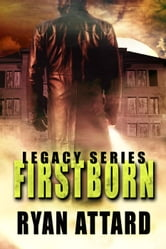 Firstborn - Legacy Series, #1 ebook by Ryan Attard