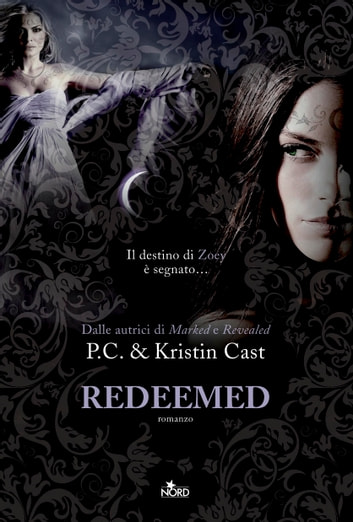Redeemed - La Casa della Notte [vol. 13] ebook by Kristin Cast,P. C. Cast
