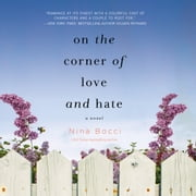On the Corner of Love and Hate audiobook by Nina Bocci