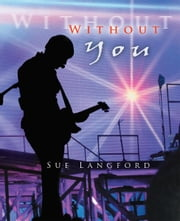 Without You ebook by Sue Langford
