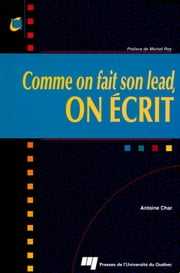 Comme on fait son lead, on écrit ebook by Antoine Char