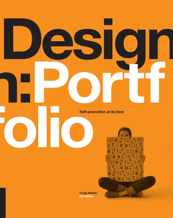 Design: Portfolio - Self promotion at its best ebook by Craig Welsh