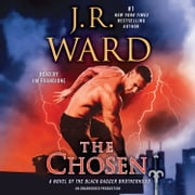 The Chosen - A Novel of the Black Dagger Brotherhood audiobook by J.R. Ward