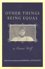 Other Things Being Equal ebook by Emma Wolf,Barbara Cantalupo