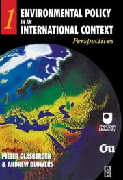 Environmental Policy in an International Context: Perspectives ebook by Glasbergen, Pieter