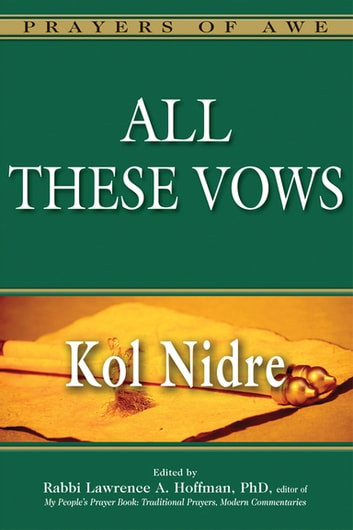 All These Vows—Kol Nidre