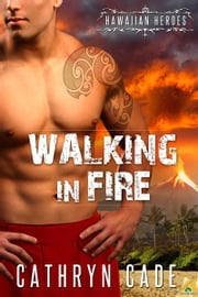 Walking in Fire ebook by Cathryn Cade