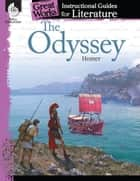The Odyssey: Instructional Guides for Literature ebook by Homer