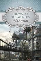 The War of the Worlds (Global Classics) ekitaplar by H.G. Wells