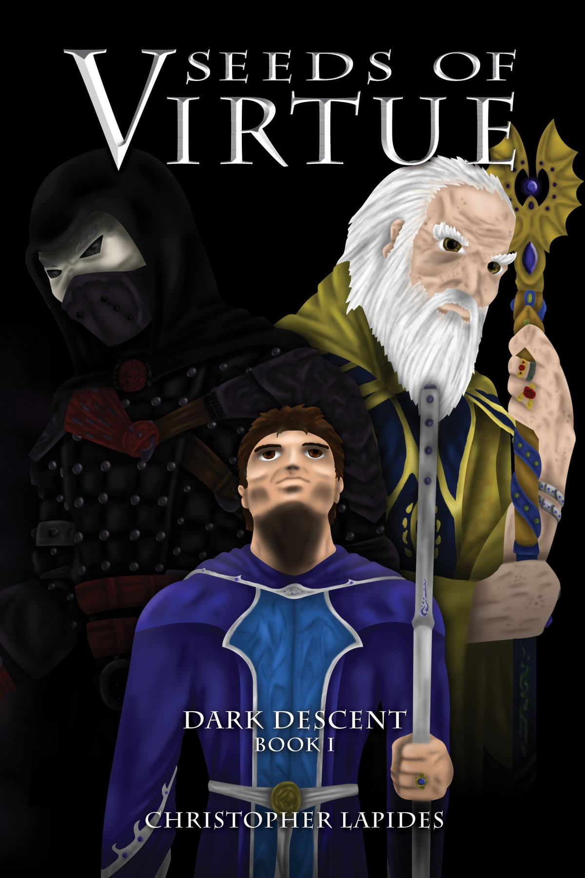 Seeds Of Virtue, Dark Descent, Book I Ebook By Christopher Lapides   9781301859290  Kobo