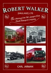 Robert Walker Haulage Ltd: The History of the UK's Largest Fork Truck  Transport Company