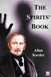 The Spirit's Book [Active Content] ebook by Allan Kardec