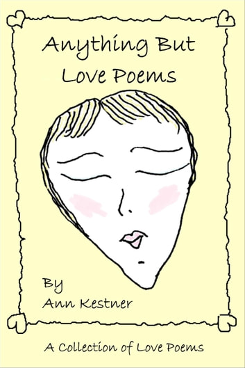 Anything But Love Poems ebook by Ann Kestner