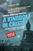 A Kingdom in Crisis ebook by Andrew MacGregor Marshall