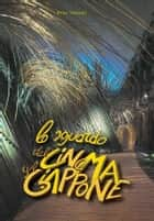Lo sguardo del Cinema sul Giappone eBook by Pino Viscusi