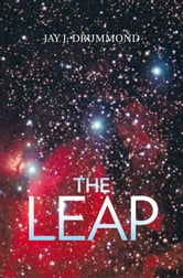 The Leap ebook by Jay J. Drummond