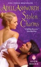 Stolen Charms ebook by Adele Ashworth