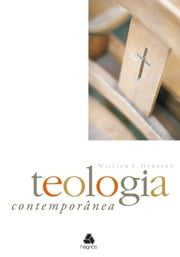 Teologia contemporânea ebook by Willian E. Hordern