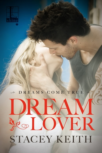 Dream Lover ebook by Stacey Keith