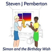 Simon and the Birthday Wish audiobook by Steven J Pemberton